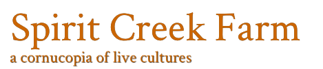 Spirit Creek Farm -A Cornucopia Of Live Culture